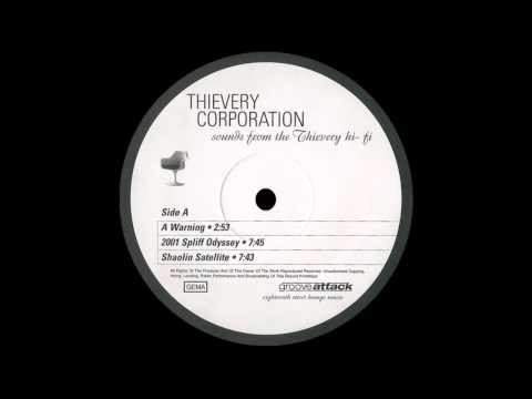 Thievery Corporation - A Warning