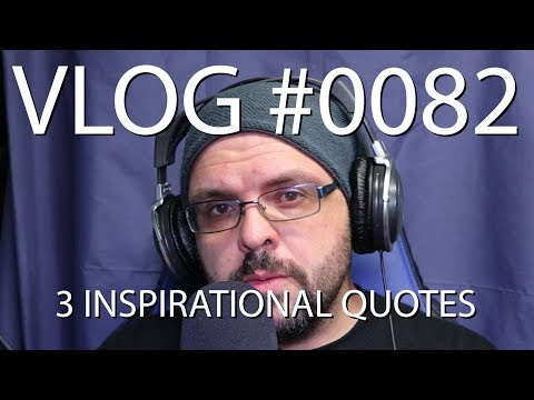 Getting inspiration from quotes (VLOG #0082)