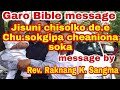 Garo Bible Message (jisuni Chisolko De.e Cheani Biapona Sokani) By Dbm Video