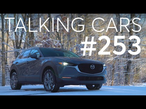 2020 Mazda CX-30 Test Results; The Future of Vehicle Communication | Talking Cars #253