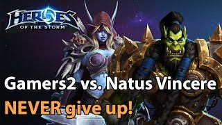Heroes of the Storm Never give up Gamers2 vs NaVi