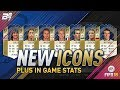 BRAND NEW ICONS AND IN GAME STATS OF EVERY ICON! | FIFA 18 ULTIMATE TEAM