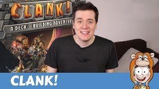 CLANK Board Game Review - Actualol