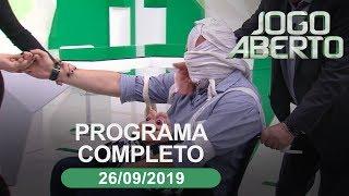 Jogo Aberto - 26/09/2019 - Programa completo