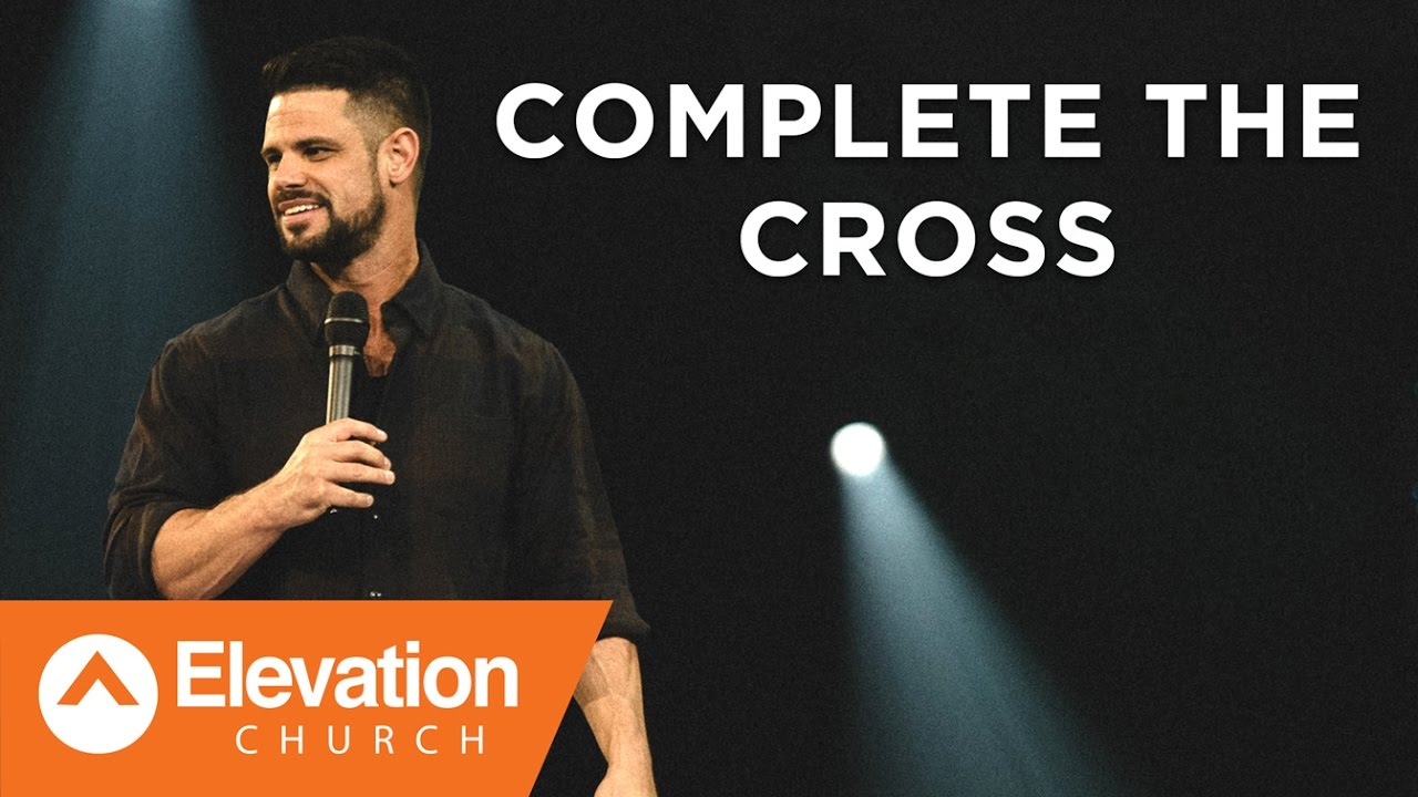 Complete the Cross | Seven-Mile Miracle | Pastor Steven Furtick