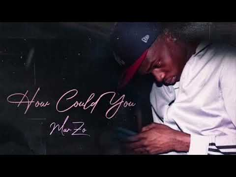 MarZo - How Could You