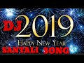 New Santali top hitz dj mp3 songs•New Santali dj songs 2019•Mix by prasanta