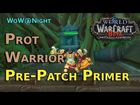 Protection Warrior Primer - [8.0] BFA Pre-Patch