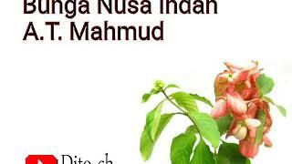 Lirik Lagu Anak - Bunga Nusa Indah - A.T. Mahmud
