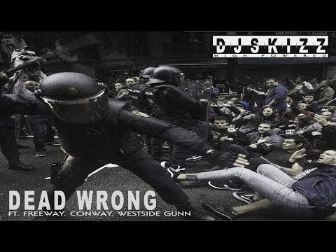 DJ Skizz - Dead Wrong Ft. Freeway, Conway & Westside Gunn