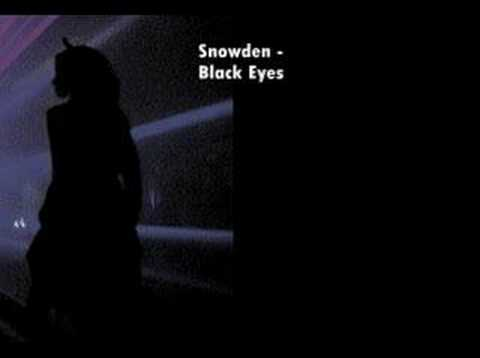 Songs you should listen to: Snowden - Black Eyes