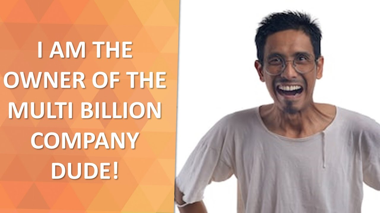 Turns out that guy is the owner of a multi billion company!