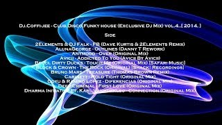 Dj.Coffi-jee - Club,Disco,Funky house (Exclusive Dj Mix) vol.4..[ 2014. ]