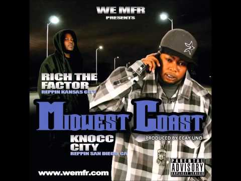 Rich The Factor & Knocc City   Hustlin