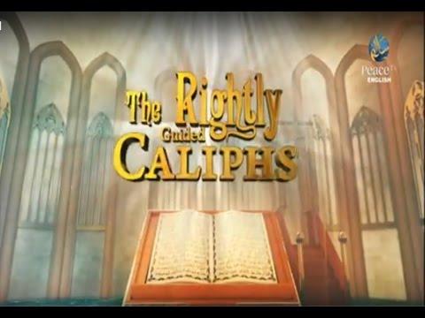 The Rightly Guided Caliphs, Abu Bakr As Siddiq R.A. - The Caliph, Zaindine Johnson