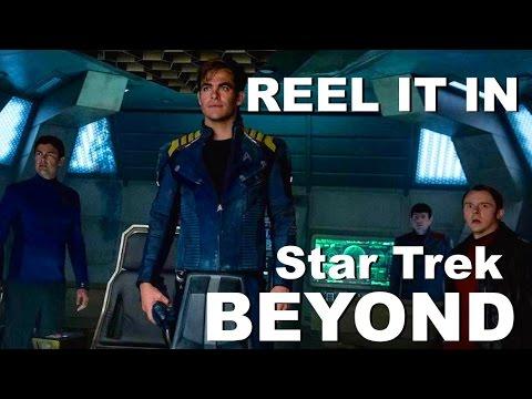 STAR TREK: BEYOND Movie  REEL IT IN
