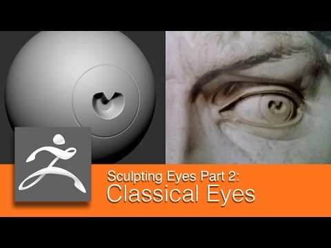 DART 153 Intro To ZBrush: Sculpting Eyes Part 2 Classical Eyes