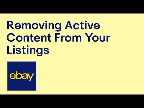 Removing Active Content From Your Listings | EBay For Business UK
