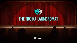 The Troika Laundromat Explained