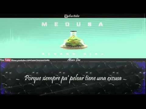 Medusa (Letra) - Alvaro Diaz