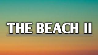 Wolf Alice - The Beach II (Lyrics)