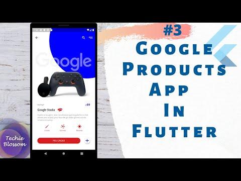 Google Products App Part 3   Flutter SDK