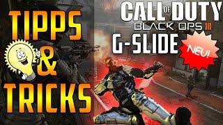 NEUER G-SLIDE! - Black Ops 3 Tipps und Tricks [German]
