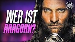 DER HERR DER RINGE: Wer oder was ist Aragorn eigentlich?
