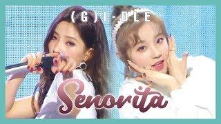 hot g i dle senorita 여자 아이들 senorita show music core 20190316
