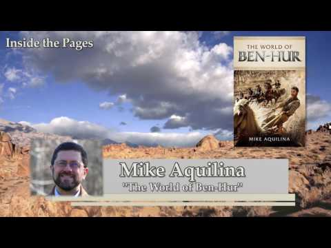 IP#302 Mike Aquilina – The World of Ben Hur on Inside the Pages