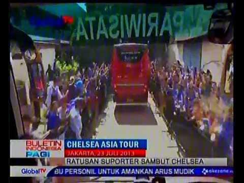 KEDATANGAN CHELSEA FC ASIA TOUR IN INDONESIA JULI 2013