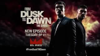 From Dusk Till Dawn SEASON 3 ePISODE 7