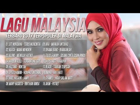 Kumpulan Lagu Malaysia Terbaru 2017-2018 Terpopuler Saat ini [Top 16 Malay Songs Popular]