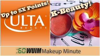Makeup Minute | UP TO 5X POINTS AT ULTA + Spotlight on Jelly Pong Pong & So Susan Cosmetics! | WUIM