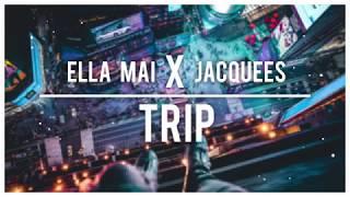 Ella Mai & Jacquees - Trip [Duet]