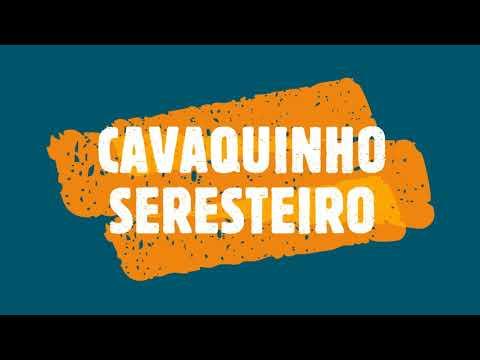CAVAQUINHO SERESTEIRO WALDIR AZEVEDO COM CIFRA