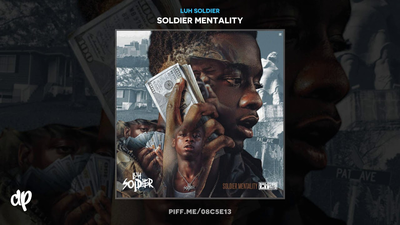 Luh Soldier - What Happened [Soldier Mentality]