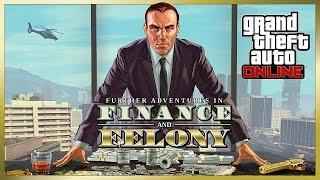 GTA 5 ONLINE - Further Adventures in Finance and Felony Trailer (2016) EN