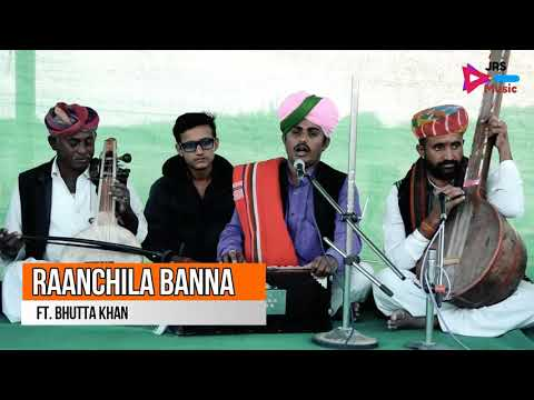 Ranchila Banna -JRS music ft. Bhutta khan nimbla