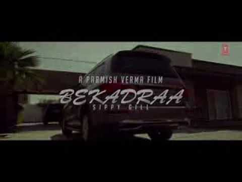 Bekadraa|Je Ohnu Mere Naal|Punjabi Song|Sippy Gill
