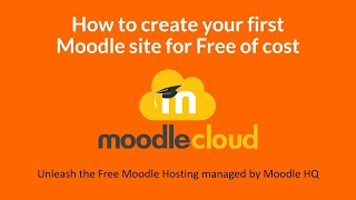 MoodleWorld- How to create your free moodle site with MoodleCloud?