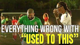 "Everything Wrong With Future (ft. Drake) - ""Used To This"""