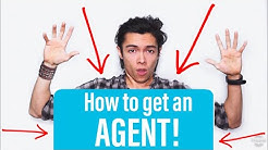 How To Get An AGENT For ACTING