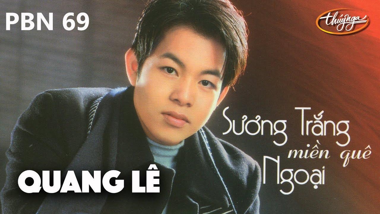 TÌNH KHÚC VÀNG | Sương Trắng Miền Quê Ngoại (Đinh Miên Vũ) - Quang Lê | PBN 69
