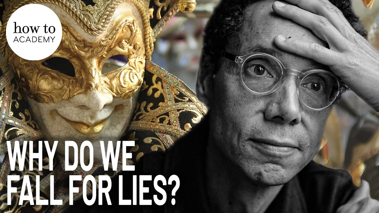 Download Malcolm Gladwell: Why Do We Fall For Lies?