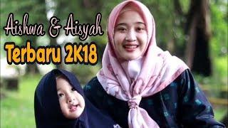 Gemes Aishwa Aisyah Duet Shalawat Terbaru MP3