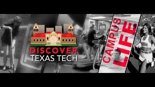Discover Texas Tech: Campus Life