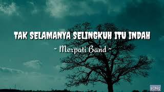 Download [Lirik Lagu / Song Lyrics] TAK SELAMANYA SELINGKUH ITU INDAH - Merpati Band