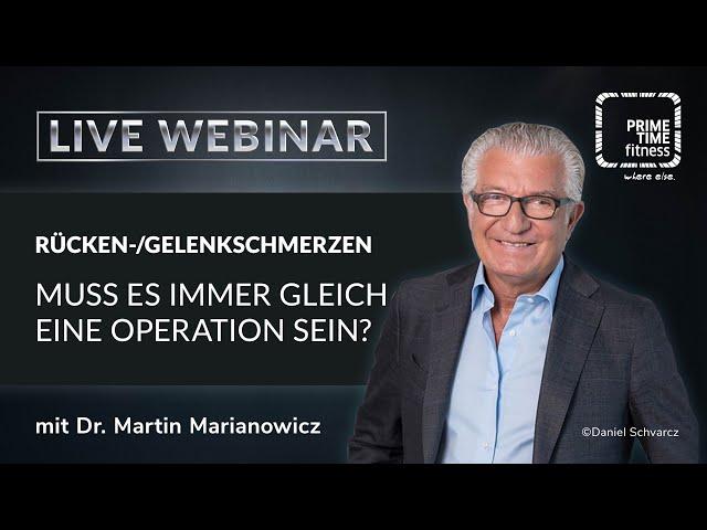 Live Webinar mit Dr. Martin Marianowicz: Muss es immer gleich eine OP sein?