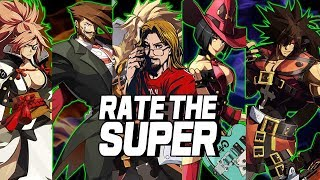 RATE THE SUPER - DESTROYED! Edition: Guilty Gear Xrd Rev 2